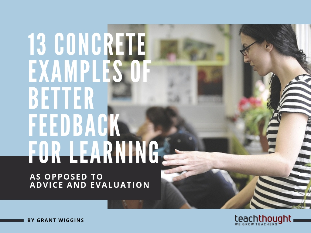 13 Concrete Examples Of Better Feedback For Learning