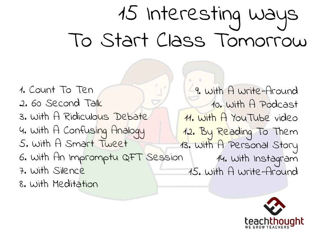 15 interesting ways to start class tomorrow