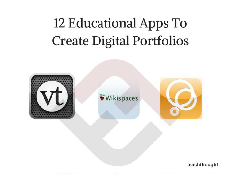 8 Educational Apps To Create Digital Portfolios