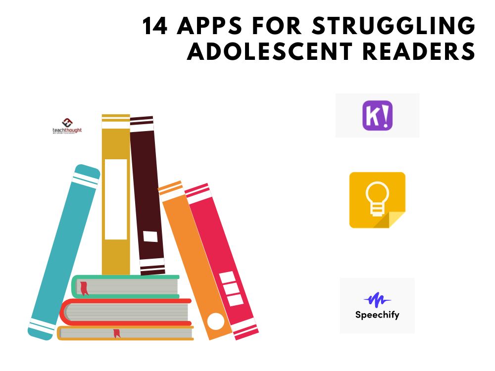 14 Apps For Struggling Or Hesitant Adolescent Readers