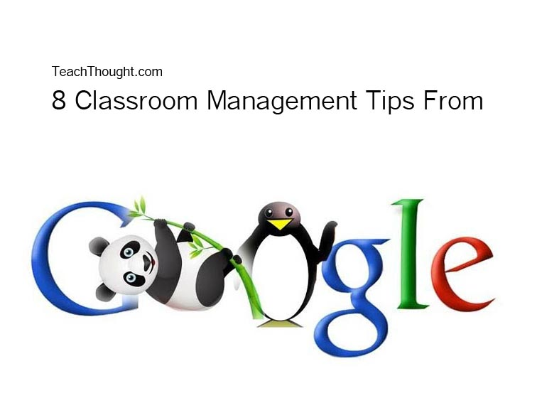 8 Classroom Management Tips–From Google?