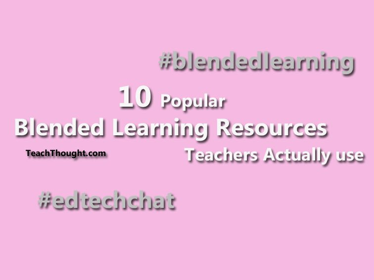 10-of-the-most-popular-blended-learning-resources-for-teachers