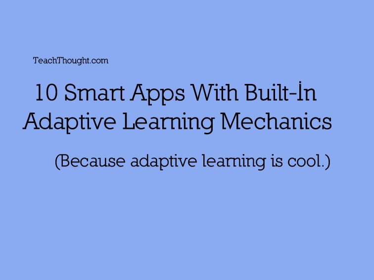 10-smart-apps-with-built-in-adapative-learning-mechanics