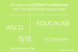edtech-conferences-for-2013-2014