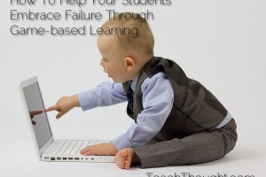 student-embrace-failure-game-based-learning