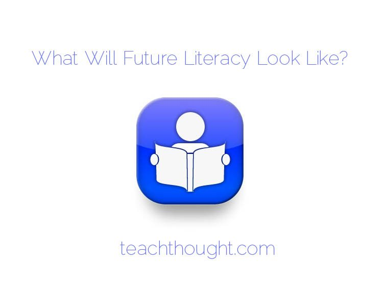 what-will-future-literacy-look-like
