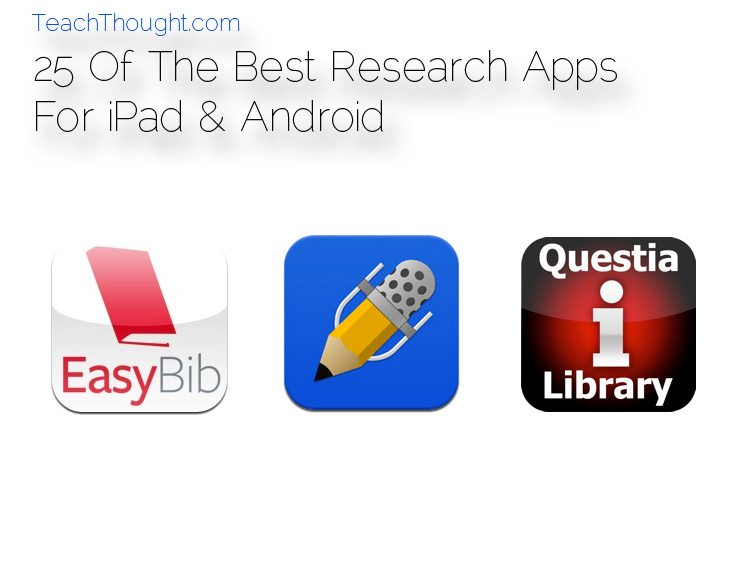 The Best Ipad Apps For Toddlers New Atlas >> 25 Of The Best Research Apps For Ipad Android