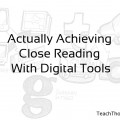 close-reading-with-digital-tools-cucchiaio