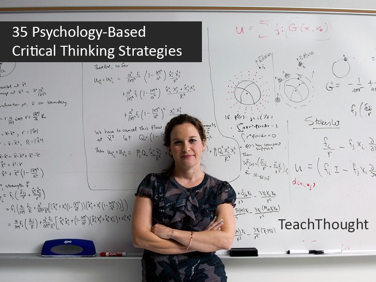35 Psychology-Based Critical Thinking Strategies