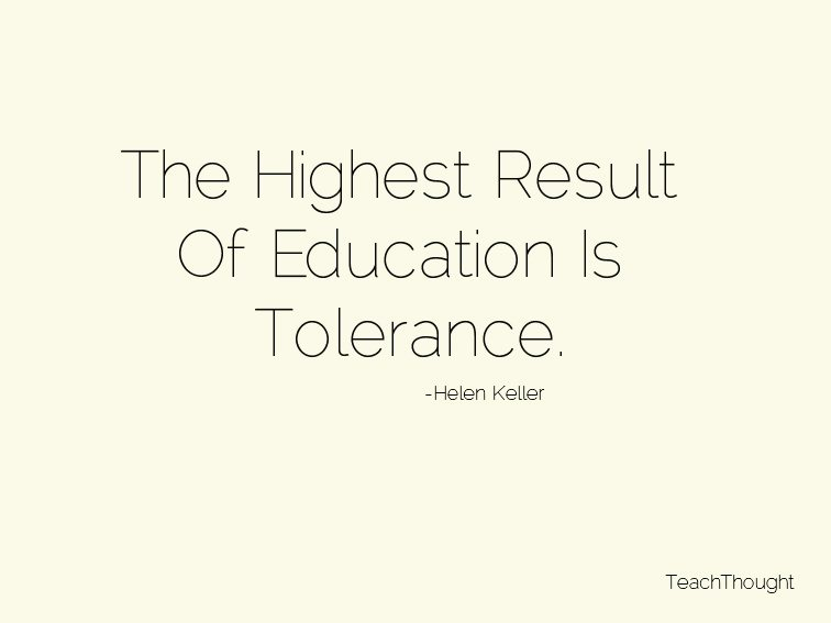 the-highest-result-of-education-is-tolerance