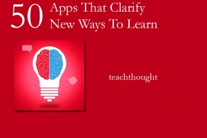 50-apps-clarify-50-new-ways-to-learn