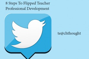 8-steps-flipped-teacher-professional-development