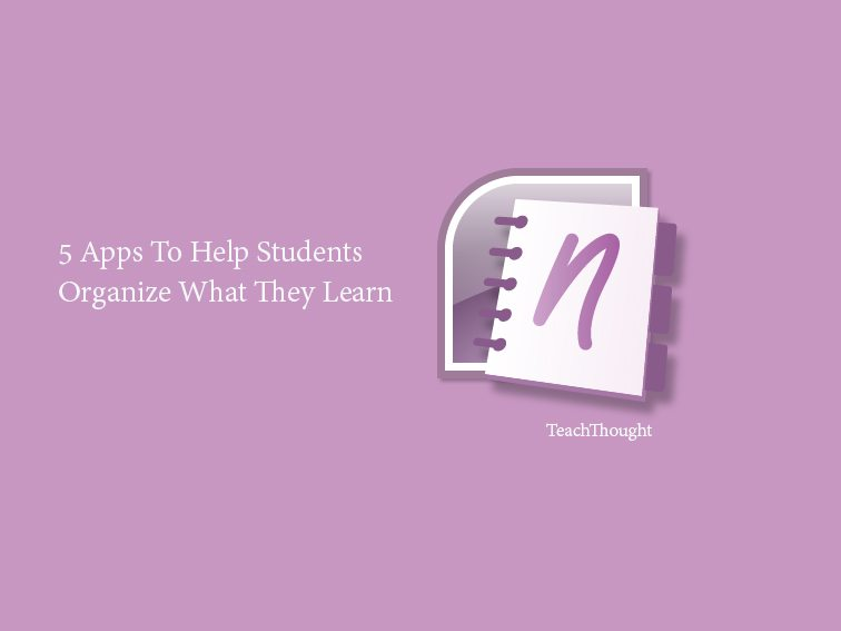 apps-help-students-organize-what-they-learn