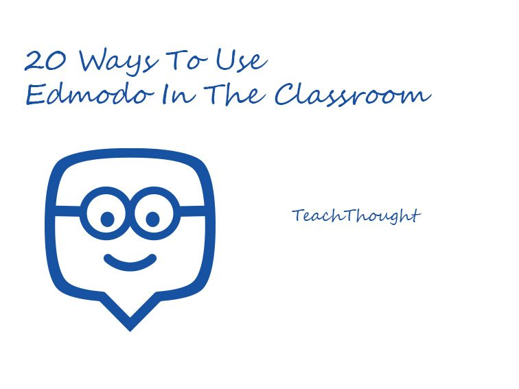 20 ways to use edmodo in the classroom stopboris Images