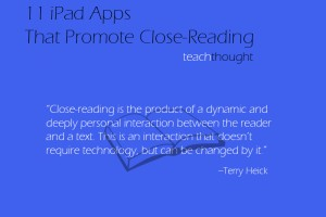 11-apps-promote-close-reading-of-a-text