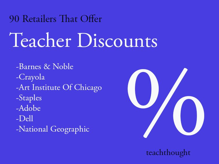 90 retailers that offer teacher discounts teachthought fandeluxe
