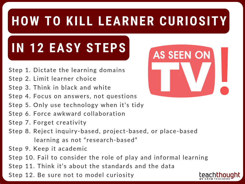how to kill learner curiosity in 12 steps