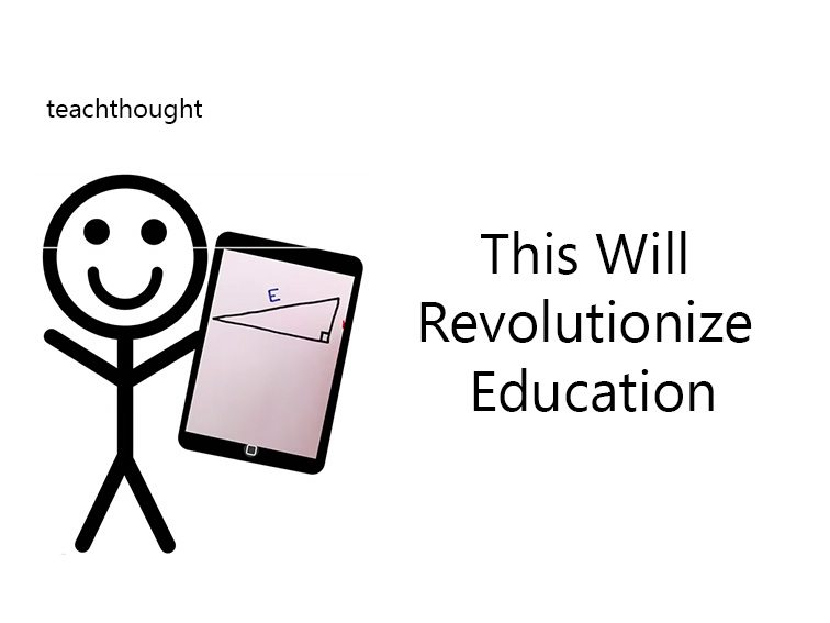 this-will-revolutionize-education