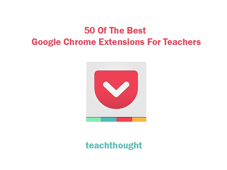 best-google-chrome-extensions-teachers
