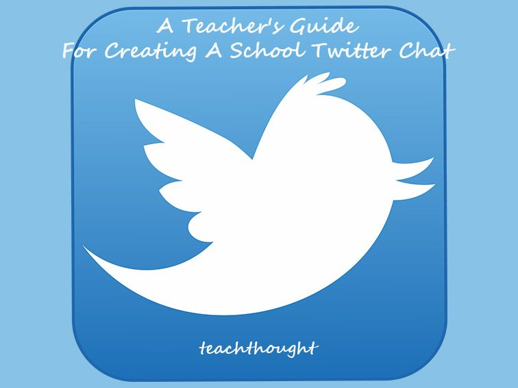A Teacher's Guide For Creating A School Twitter Chat