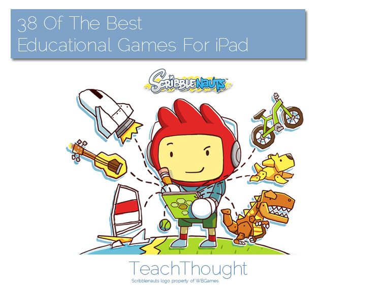38 Of The Best Educational Games For iPad