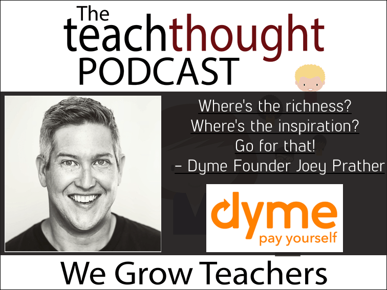 Ep. 22 Education And Entrepreneurship With Dyme Startup Founder Joey Prather