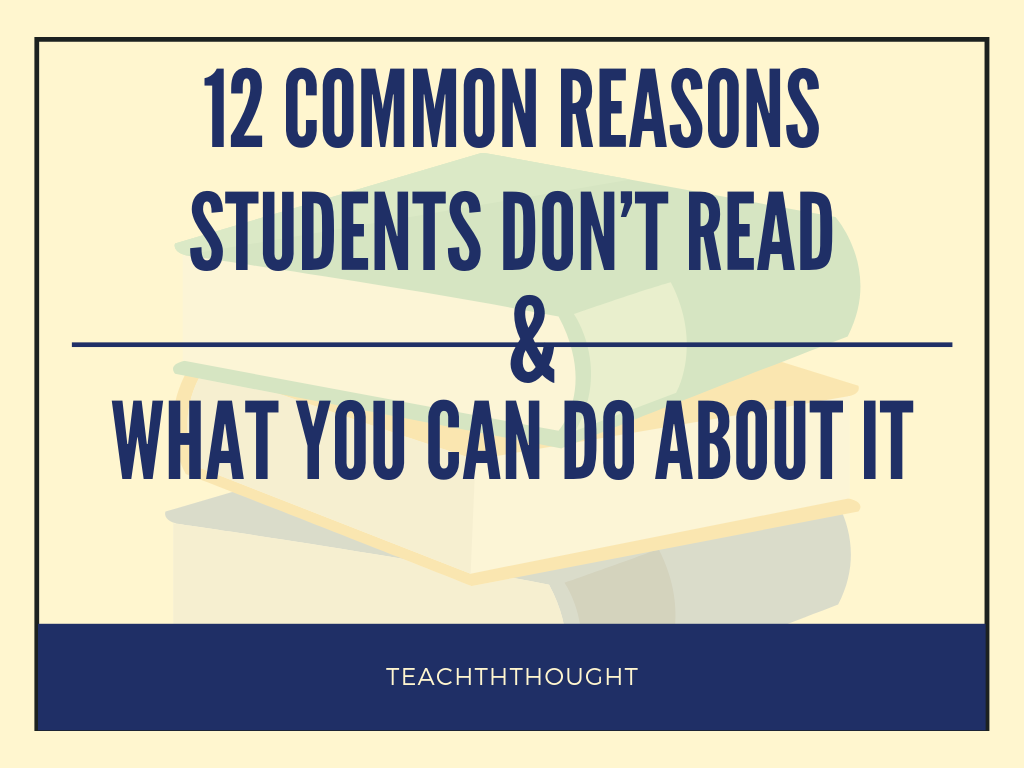 12 Common Reasons Students Don't Read & What You Can Do