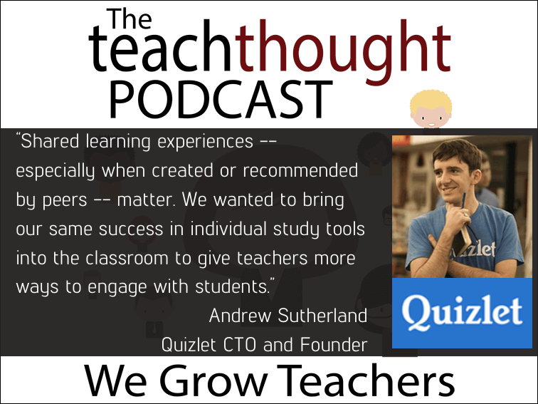 Ep. 46 Shared Learning With Quizlet