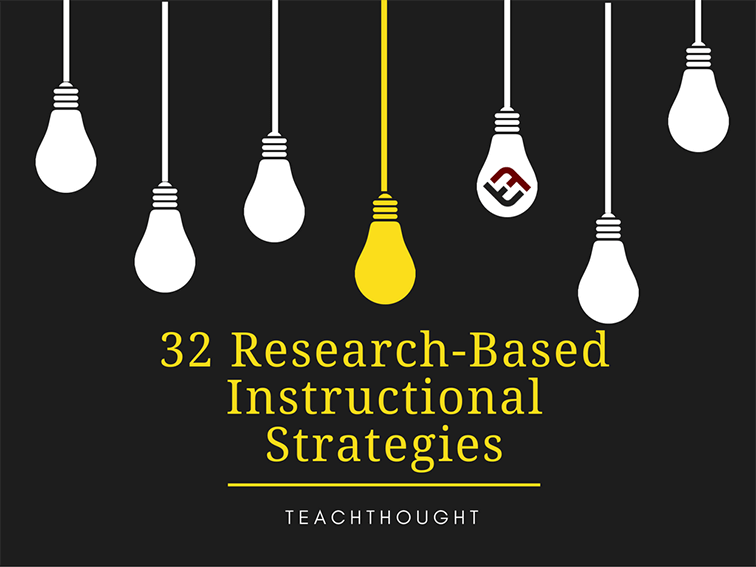 32 Research Based Instructional Strategies