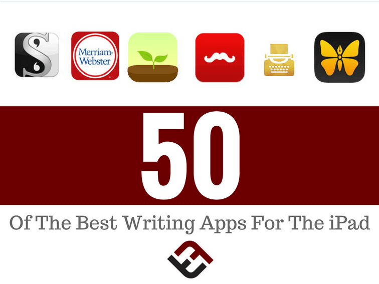 50 Of The Best Writing Apps For The iPad -
