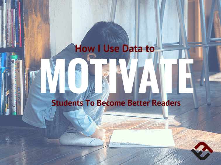 How I Use Data To Motivate Students To Become Better Readers