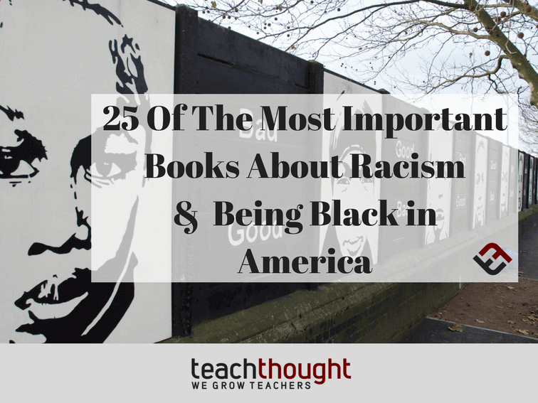 25 Crucial Books About Racism In America