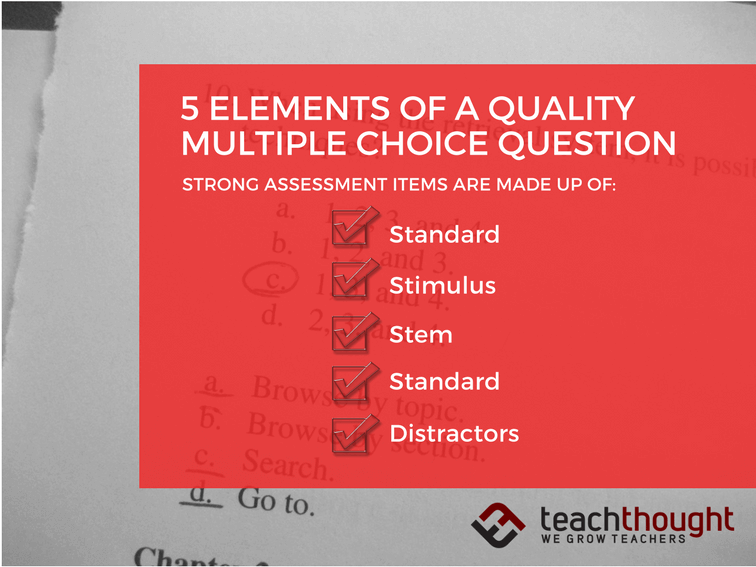 5 Elements Of A Quality Multiple Choice Question