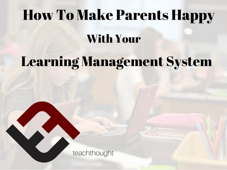 5 Ways Your Learning Management System Can Make Parents Happy