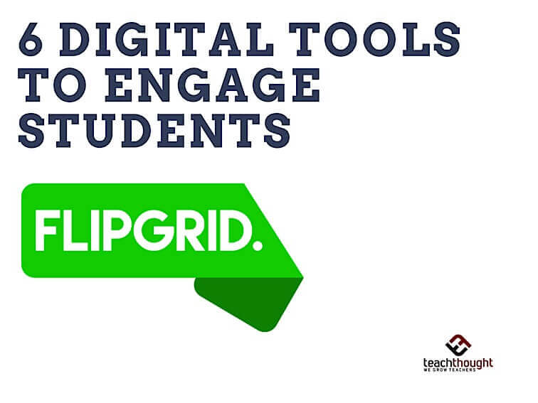 6 Digital Tools To Engage Students