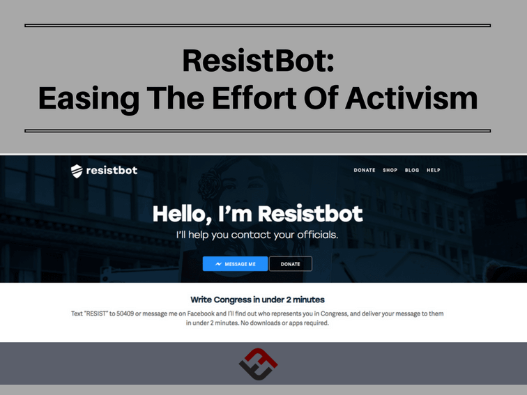 ResistBot: Easing The Effort Of Activism