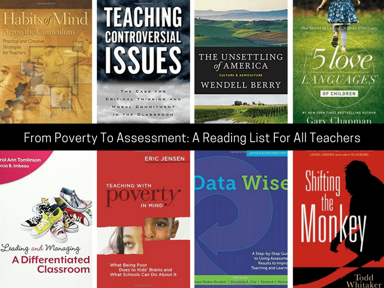 From Poverty To Assessment: A Reading List For All Teachers