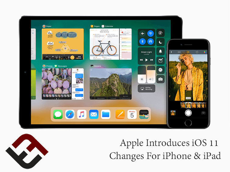 Apple Introduces iOS 11 Changes For iPhone And iPad