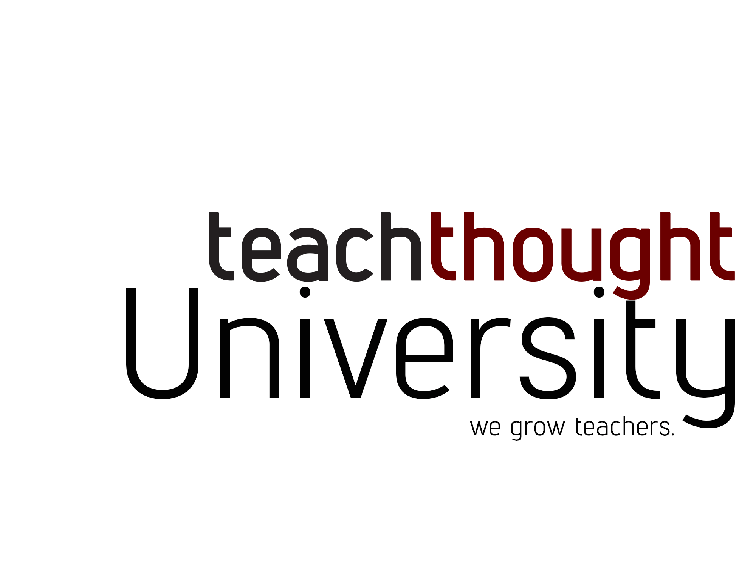 Join TeachThought University's Digital Library Today