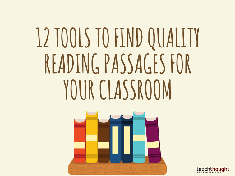 12 Tools To Find Quality Reading Passages For Your Classroom