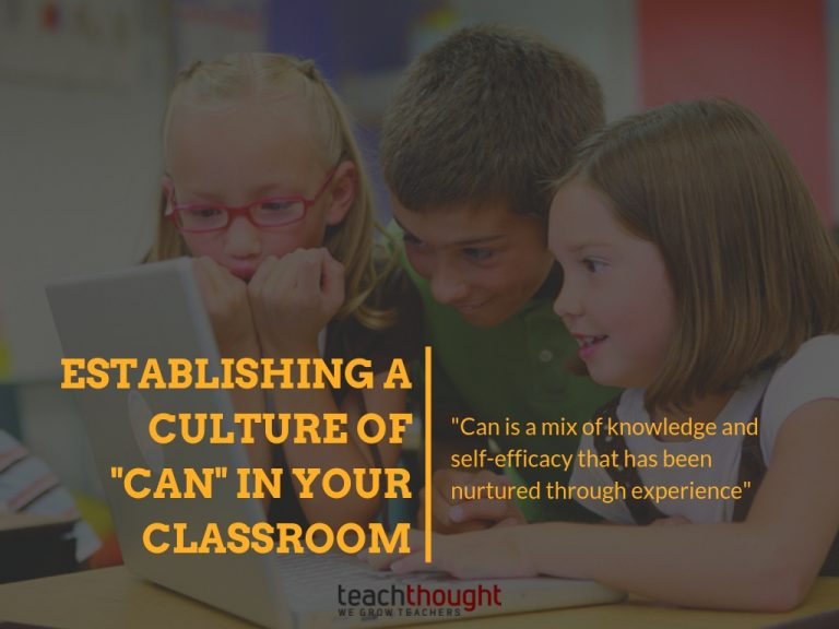 Establishing A Culture Of 'Can' In Your Classroom