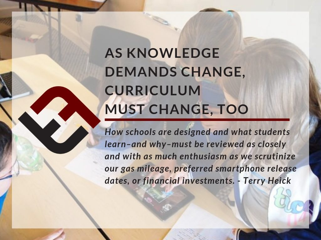 As Knowledge Demands Change, Curriculum Must Change, Too