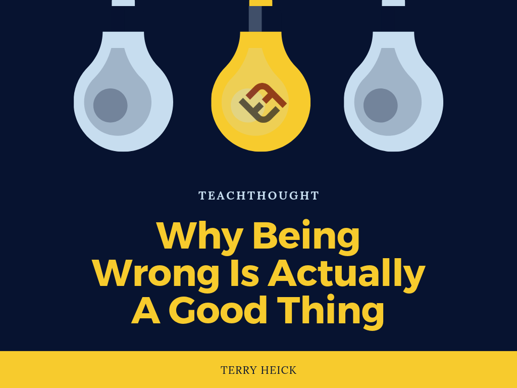 Why-Being-Wrong-Is-Actually-A-Good-Thing Why Being Unsuitable Is Really A Good Factor