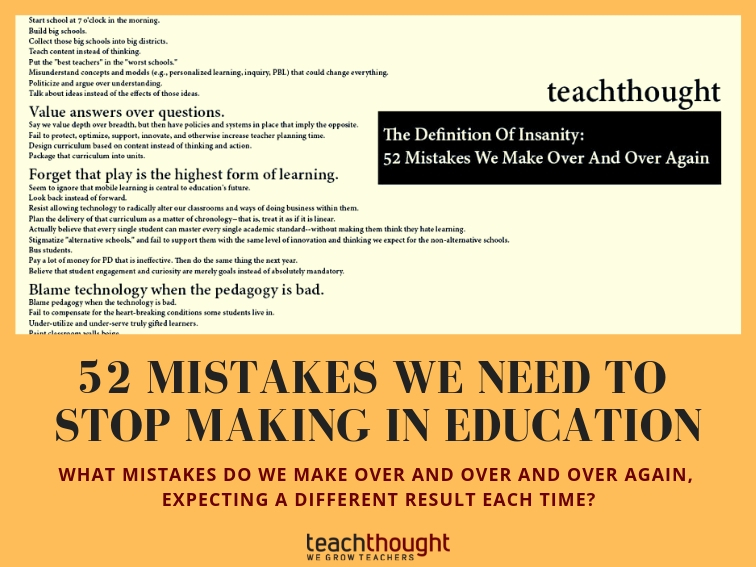 52 Mistakes We Need To Stop Making In Education