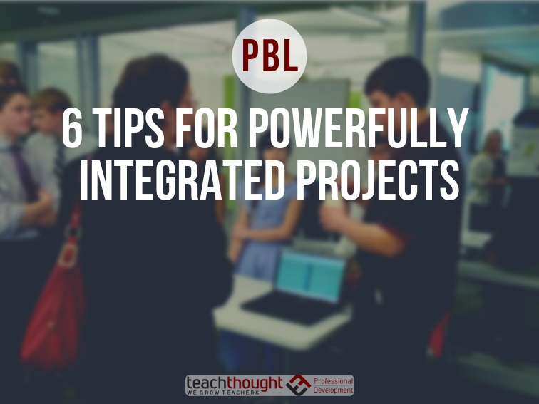 6 tips for powerfully integrated projects