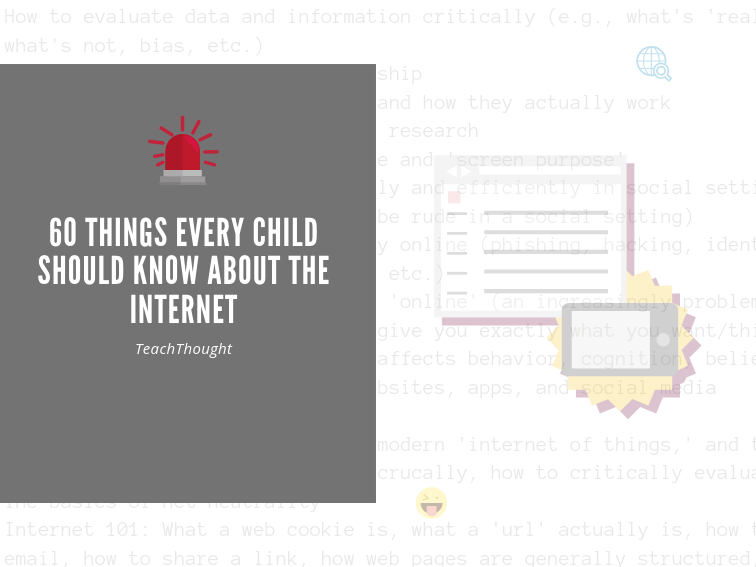 60+ Things Every Child Should Know About The Internet