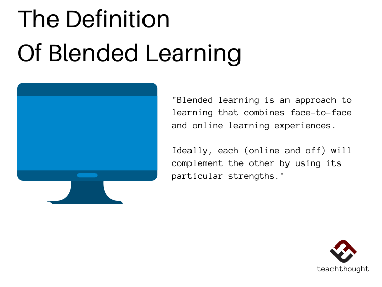 Blended learning is an approach to learning that combines face-to-face and online learning experiences.
