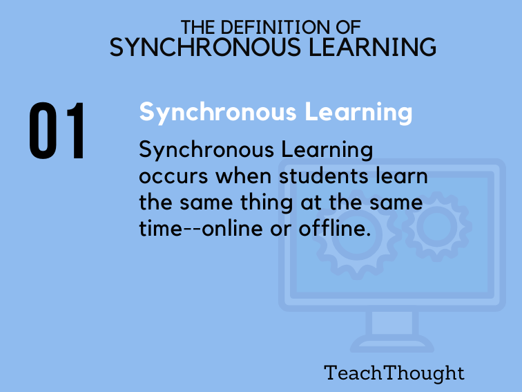 The Definition Of Synchronous Learning