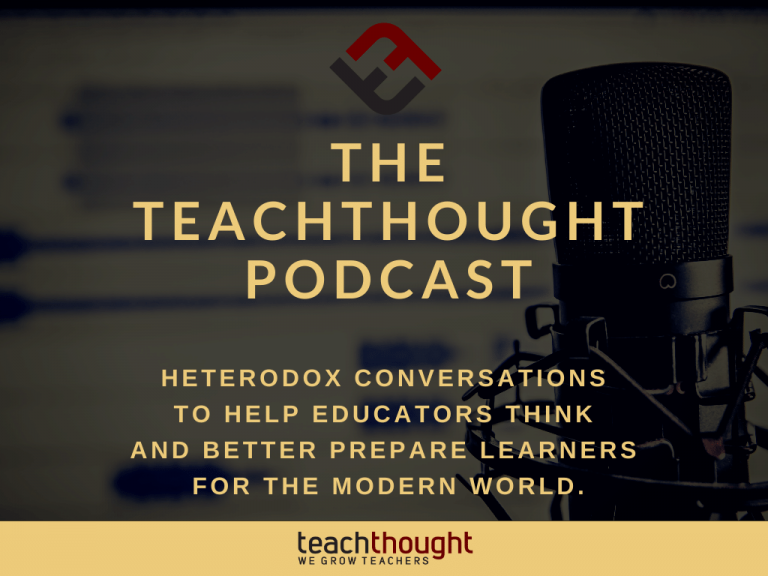 The TeachThought Podcast Ep. 238 The Lost Art Of Parenting And Classroom Management
