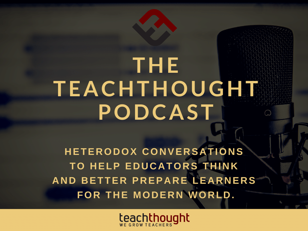 The TeachThought Podcast Ep. 243 Democratizing Access To Academic Support